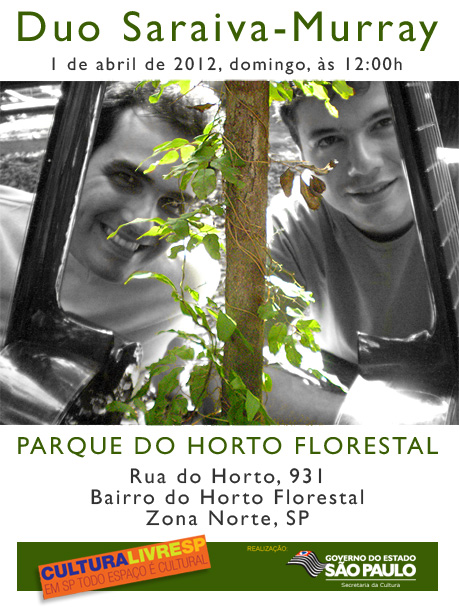 Duo Saraiva-Murray no Parque do Horto Florestal